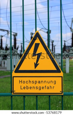 sign high voltage danger of life - stock photo