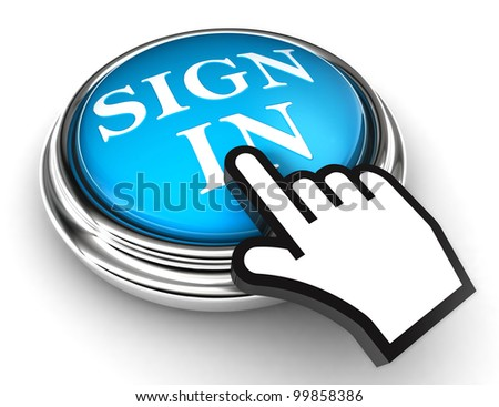 sign in blue concept button and hand on white background. clipping paths included - stock photo