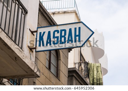 Sign Indicating the famous old Kasbah District of Tangier, Morocco
