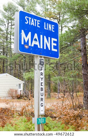 sign on the border of New Hampshire and Maine, USA