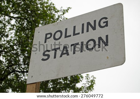Sign outside a polling station on the day of the General Election in the UK.