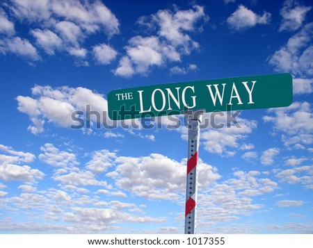 "sign that reads ""The Long Way"""