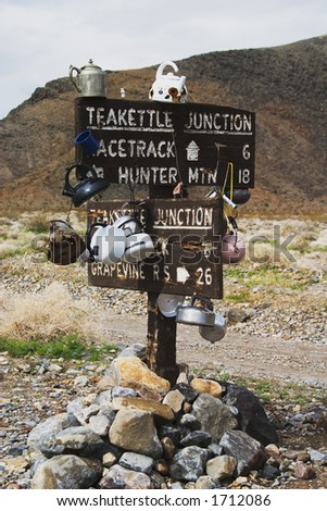 Sign to Teakettle Junction in Death Valley National Park, California
