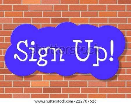 Sign Up Showing Subscribe Online And Membership - stock photo