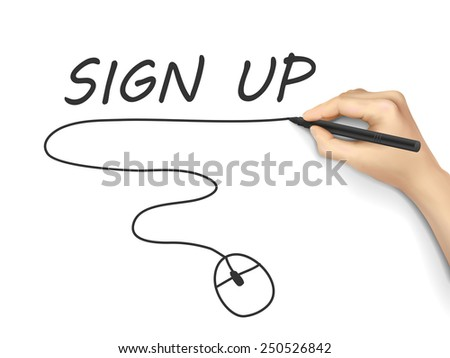 sign up words written by hand on white background - stock photo