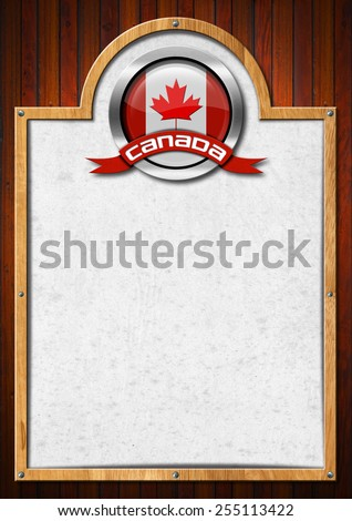 Signboard with Canadian Flag. Signboard with wooden frame and symbol of Canada with Canadian flag on a wooden wall - stock photo