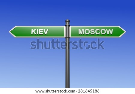 Signpost with arrows pointing two directions - towards Kiev and Moscow.  - stock photo