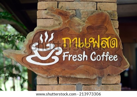 Signs fresh Coffee in Thailand