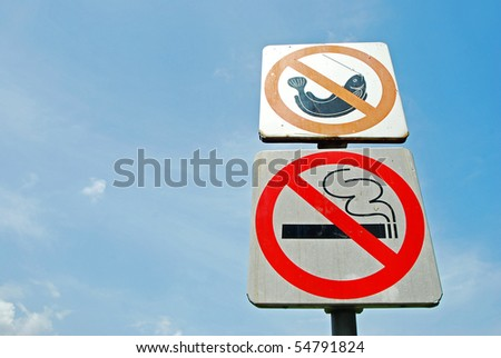 Signs no smoking and no fishing