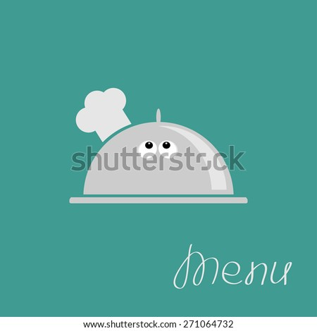 Silver platter cloche Chef hat with eyes. Menu card Flat design  - stock photo