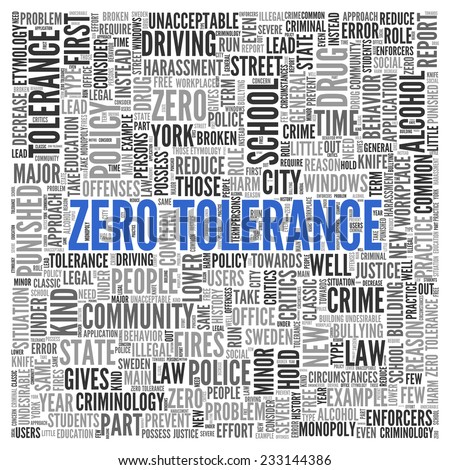 Simple Blue Zero Tolerance Texts and Related Words in Word Tag Cloud Design on White Background.