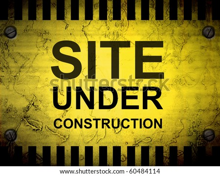 Site under construction notice on vintage background. Yellow illustration - stock photo