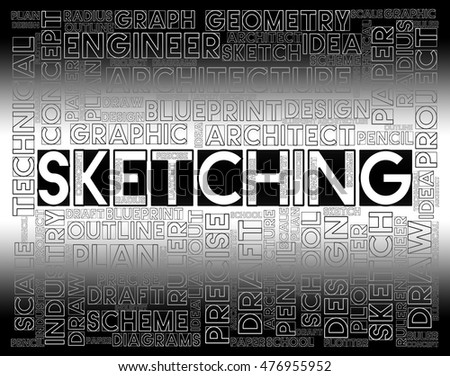 Sketching Word Showing Designer Drawing And Creativity
