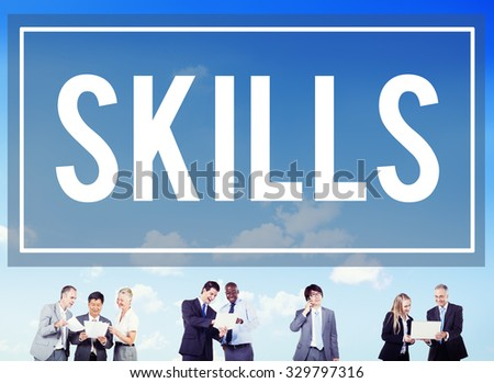 Skill Ability Qualification Performance Talent Concept - stock photo