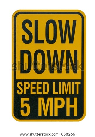 Slow down sign isolated on a white background - stock photo