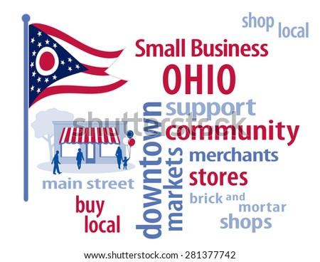 Small Business Ohio, shop at local, community, neighborhood stores and markets. Red, white and blue Buckeye State flag of the United States of America, word cloud illustration.  - stock photo
