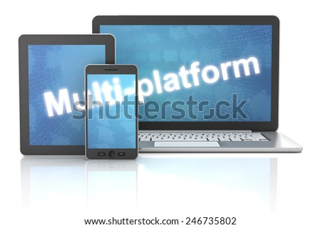 Smartphone, tablet and laptop with multi-platform word, 3d render, white background - stock photo
