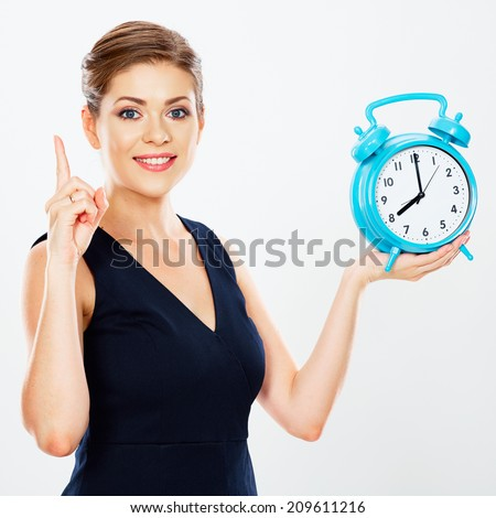 Smiling Business woman hold watch. Idea .White background isolated. Time concept. - stock photo