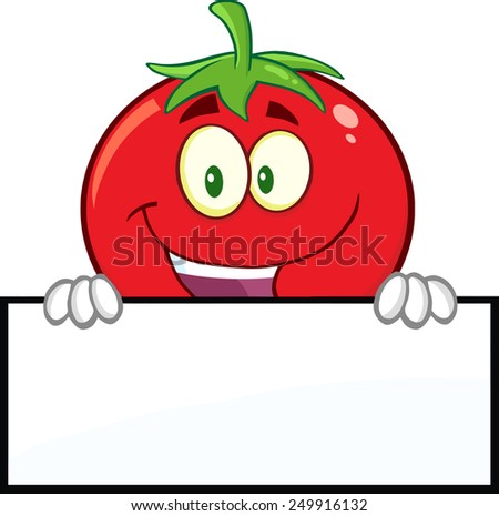 Smiling Tomato Cartoon Mascot Character Over A Blank Sign. Raster Illustration Isolated On White - stock photo