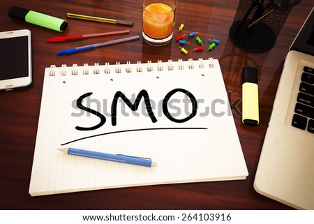SMO - Social Media Optimization - handwritten text in a notebook on a desk - 3d render illustration. - stock photo
