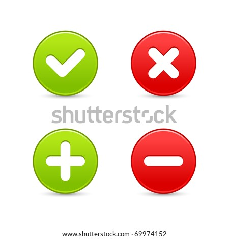 Smooth web 2.0 buttons of validation icons with shadow on white background. Bitmap copy my vector ID: 56659564 - stock photo