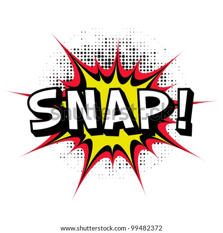 Snap. Comic book explosion. - stock photo