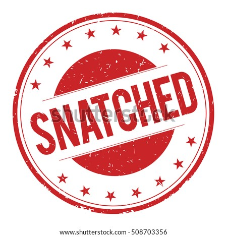 SNATCHED stamp sign text word logo red.