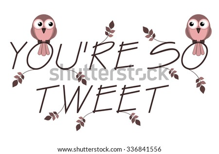 So Tweet twig text with two lovesick birds - stock photo