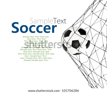 soccer ball in the net gate on a white background with sample text - stock photo