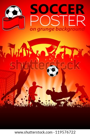 Soccer Poster with Players and Fans on grunge background, illustration - stock photo