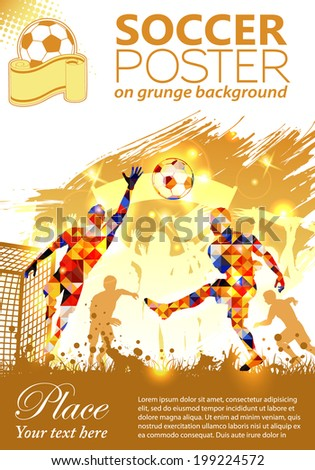 Soccer Poster with Players and Fans on grunge background, illustration