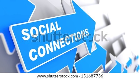 "Social Connections - Social Concept.  Blue Arrow with ""Social Connections"" slogan on a grey background. 3D Render. - stock photo"