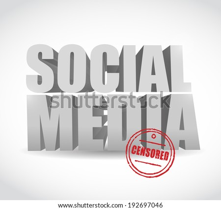 social media censored sign illustration design over a white background