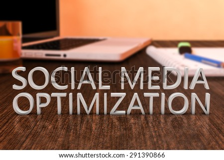 Social Media Optimization - letters on wooden desk with laptop computer and a notebook. 3d render illustration. - stock photo