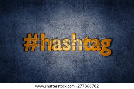 Social media yellow hashtag 3D text on grunge blue background. - stock photo