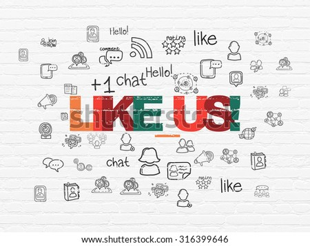 Social network concept: Painted multicolor text Like us! on White Brick wall background with  Hand Drawn Social Network Icons - stock photo