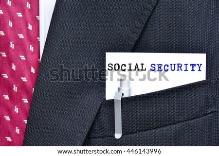 social security - close up message  on the suit pocket of the businessman. the concept of human resource management