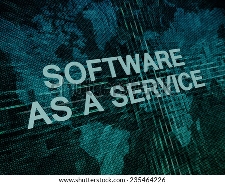 Software as a Service text concept on green digital world map background  - stock photo