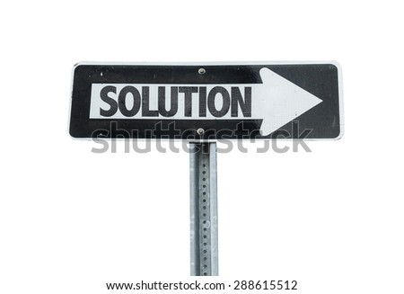 Solution direction sign isolated on white  - stock photo