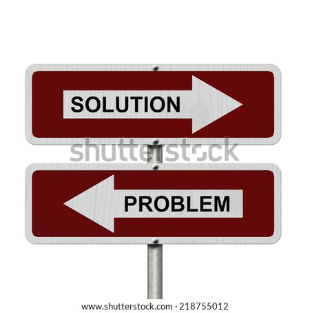 Solution versus Problem, Red and white street signs with words Solution and Problem isolated on white