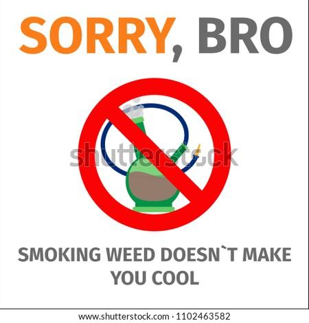 sorry bro smoking does not make stock illustration 1102463582