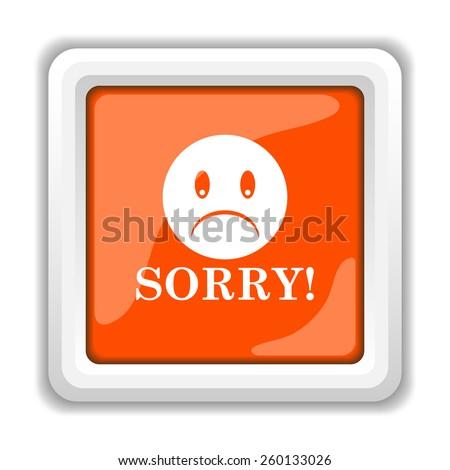 Sorry icon. Internet button on white background.  - stock photo