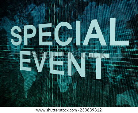 Special Event text concept on green digital world map background