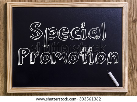 Special Promotion - New chalkboard with 3D outlined text - on wood - stock photo
