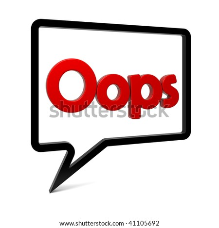 Speech bubble with OOPS text isolated on white. Part of a series. - stock photo