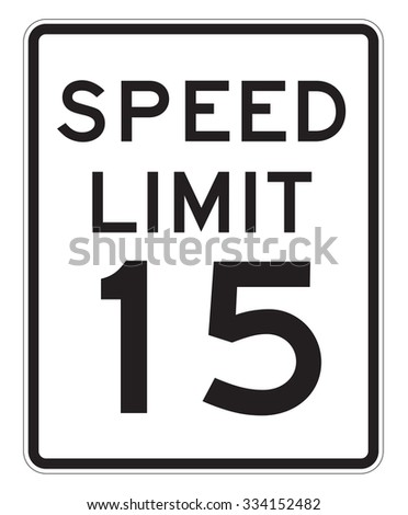 Speed Limit 15 MHP sign isolated on a white background - stock photo
