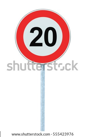 Speed Limit Zone Warning Road Sign, Isolated Prohibitive 20 Km Kilometre Kilometer Maximum Traffic Limitation Order, Red Circle, Large Detailed Closeup