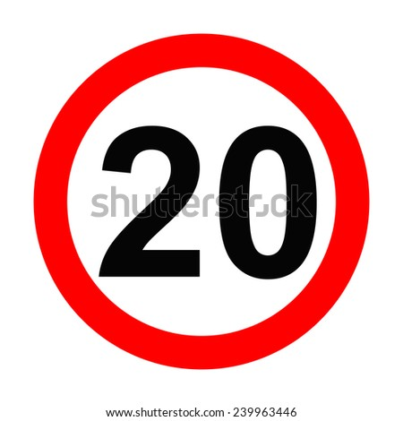 Speed Sign - Number 20 on white background