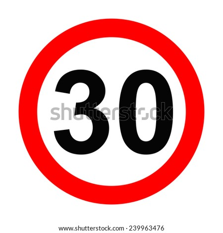 Speed Sign - Number 30 on white background - stock photo