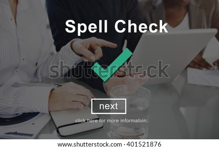 Spell Check Right Correctly Accuracy Concept - stock photo